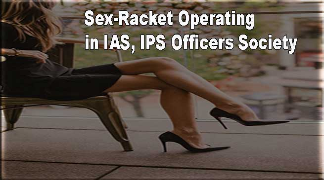Mumbai: IAS-IPS अधिकारीयों के सोसाईटी में देह-व्यापार का पर्दा फाश