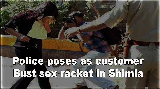 शिमलाः 'ग्राहक' बनकर पुलिस ने किया सेक्स रैकेट का पर्दाफाश